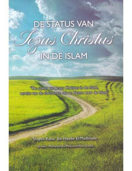 De Status van Jezus Christus in de Islam