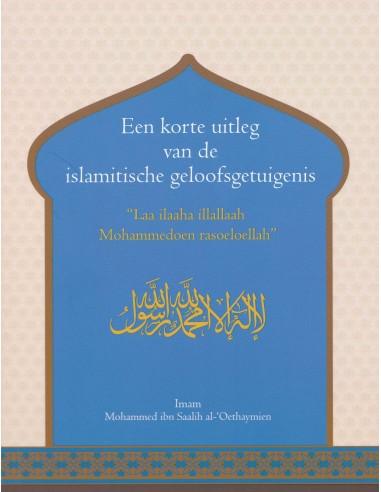 Een korte uitleg van de islamitische...