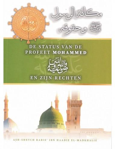 De status van de Profeet Mohammed ﷺ...